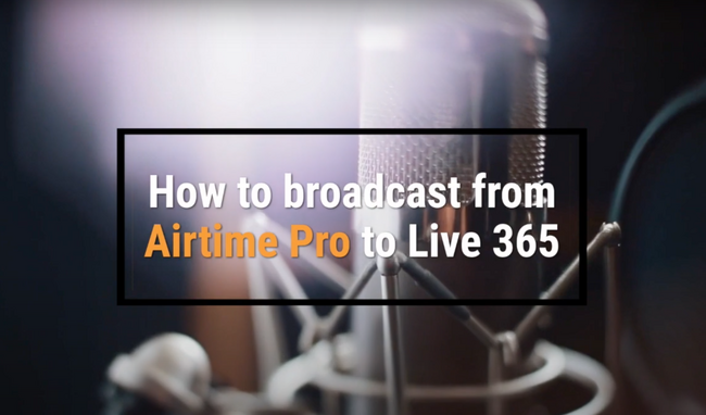 How to Broadcast From Airtime Pro to Live365